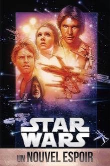 Star Wars Episode Iv Un Nouvel Espoir La Guerre Des Etoiles Films Tous Publics